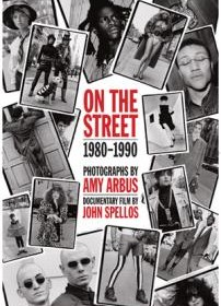 on-the-street-documentary-amy-arbus-john-spellos