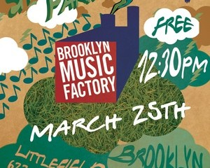 Brooklyn-Music-Factory-Spring-Band-Party