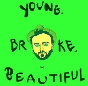 A-Color-Green-Broke-Ass Stuart_Young, Broke and Beautiful Party Flyer_greenversion