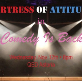 Comedy-is-Back-QED-Queens-Fortress-of-Attitude-Broke-Ass-Stuart-NYC