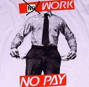 no-work-no-pay-broke-ass-stuart