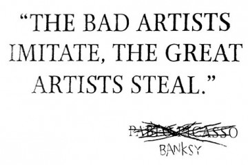 Bad-artists-imitate-great-artists-steal