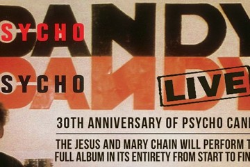 the-jesus-and-mary-chain-30th-anniversary-of-psychocandy-tickets_05-17-15_17_54ca822f33ba0