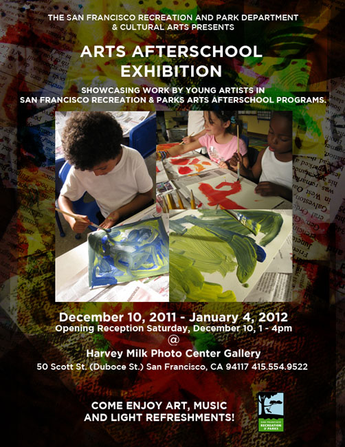 Arts Afterschool Exhibition - Cultural Arts Division of San Francisco Recreation & Parks Department