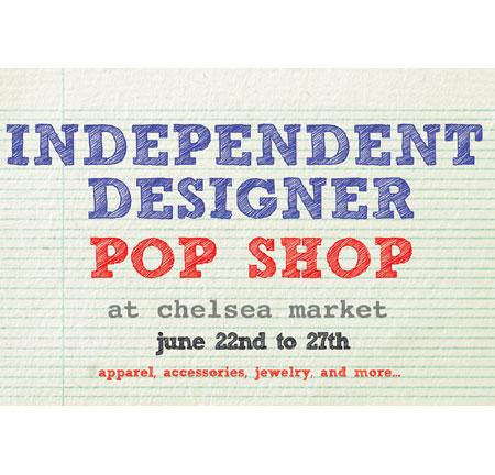 Indie designer pop up shop in chelsea market broke ass stuart 39 s goddamn - Designer pop up store ...