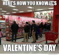 It's February 13th, do you know where your Valentine's Day Card is?