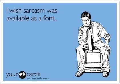 sarcasm_font