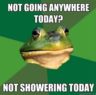 not-showering