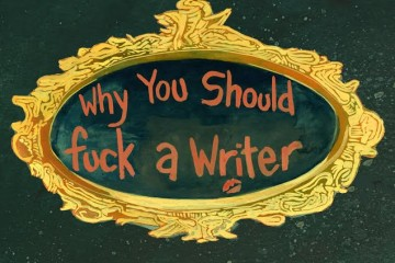 why-you-should-fuck-a-writer