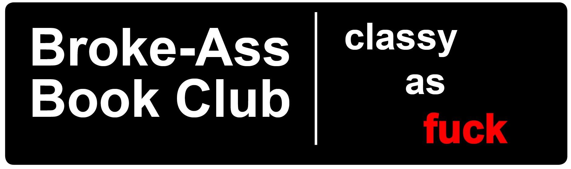 broke-ass-book-club-classy-as-fuck