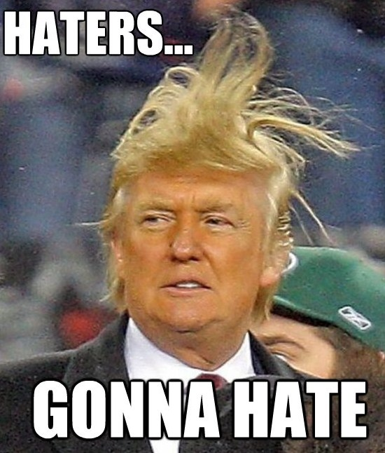 Donald-Trump-haters-gonna-hate