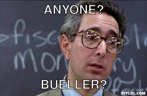 bueller-meme-generator-anyone-bueller-e3495d