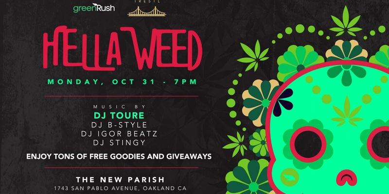 hella weed