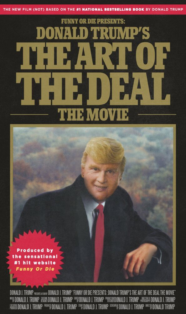 Donald Trump's Art of the Deal: The Movie