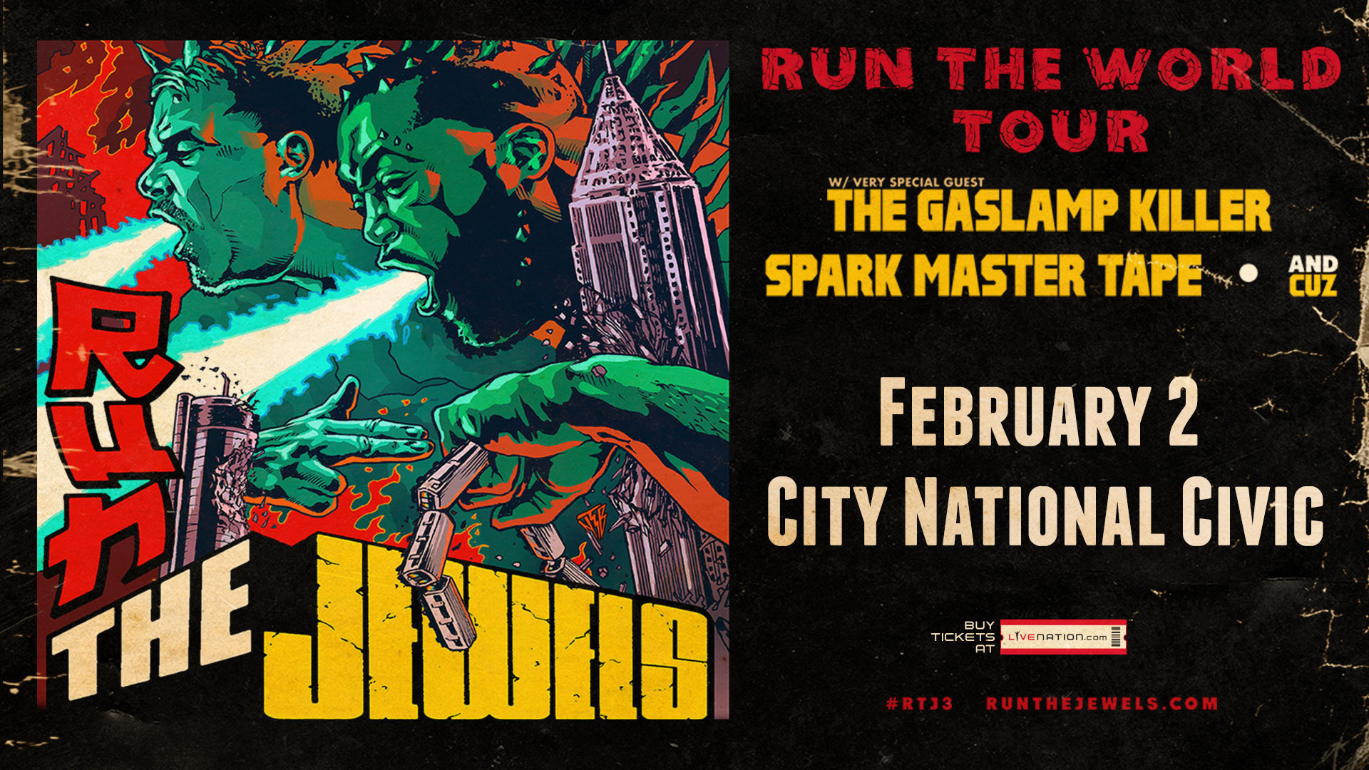 We Wanna Send You To The Run The Jewels Run The World Tour
