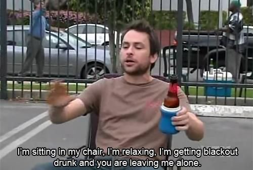 its always sunny day drunk