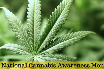 cannabis awareness month