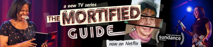 The Mortified Guide on Netflix